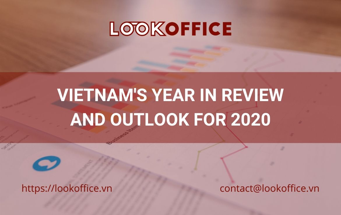 VIETNAM'S YEAR IN REVIEW AND OUTLOOK FOR 2020