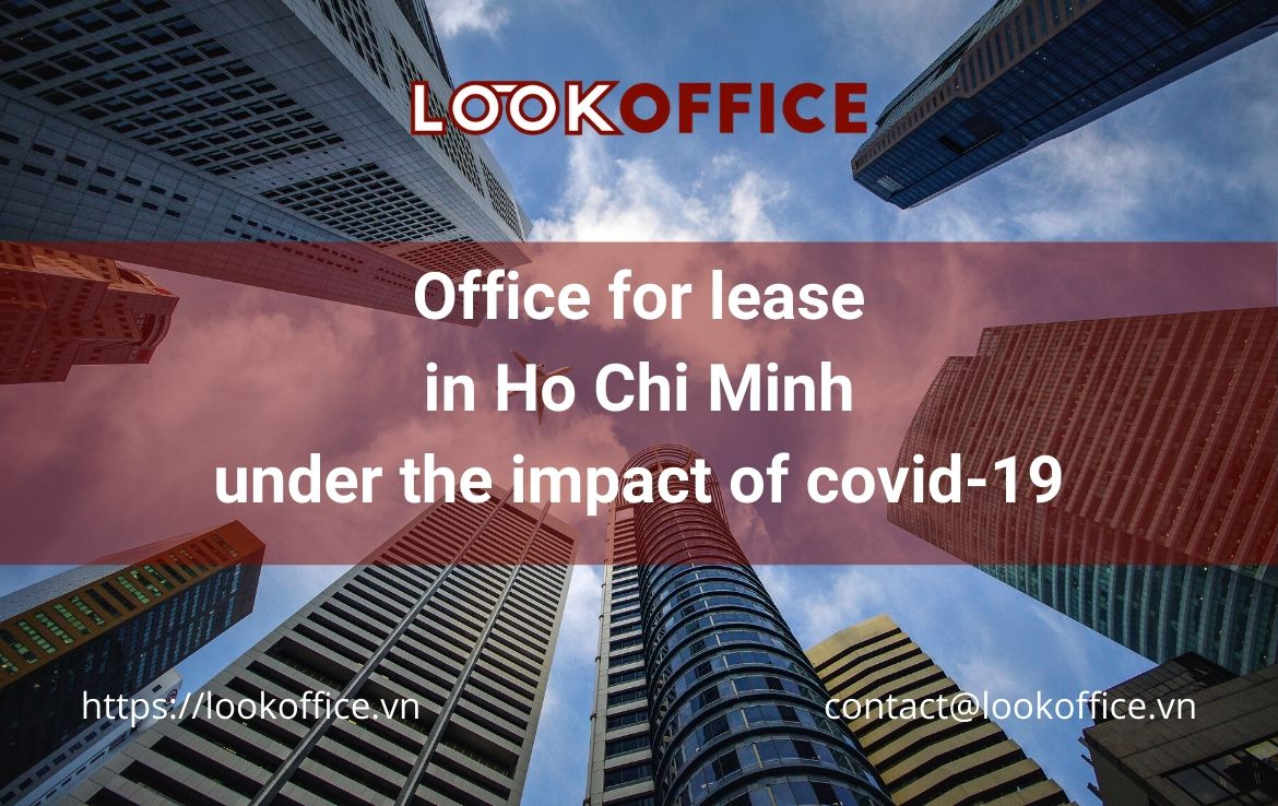 Office for lease in Ho Chi Minh under the impact of covid-19 [Forecast]