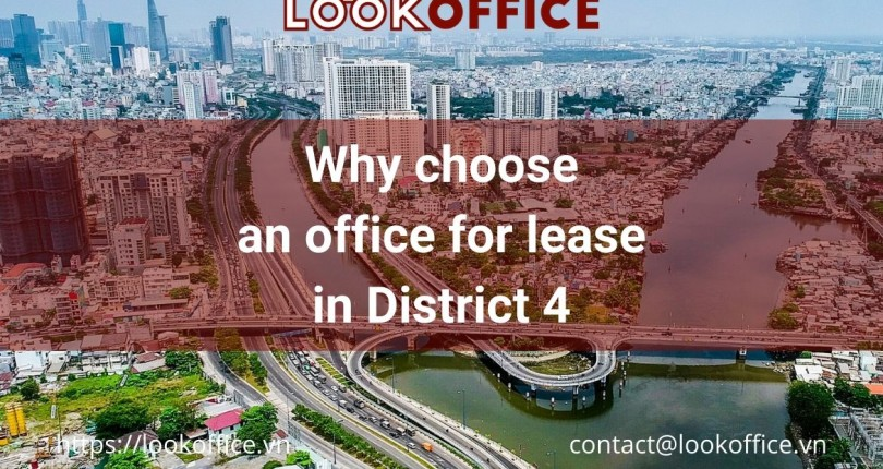 Why choose an office for lease in District 4