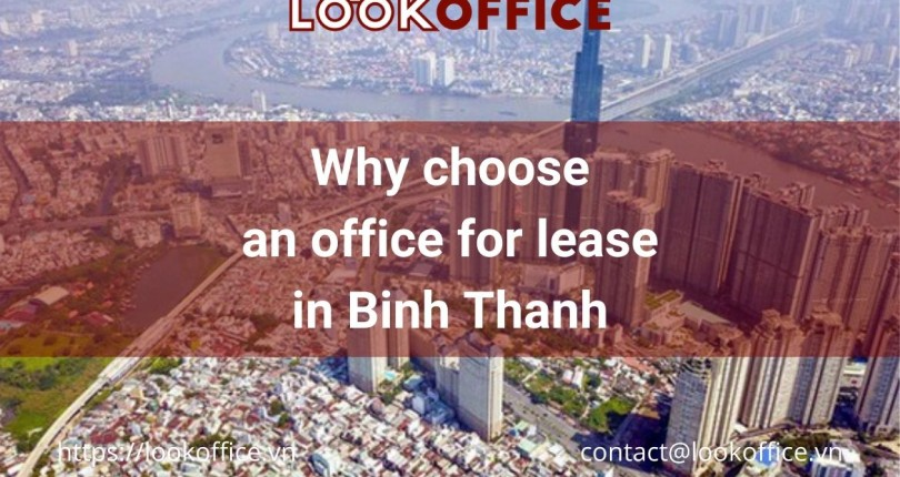 Why choose an office for lease in Binh Thanh District