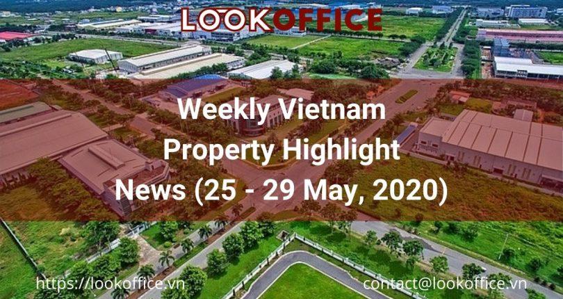 Weekly Vietnam Property News (25 – 29 May, 2020)