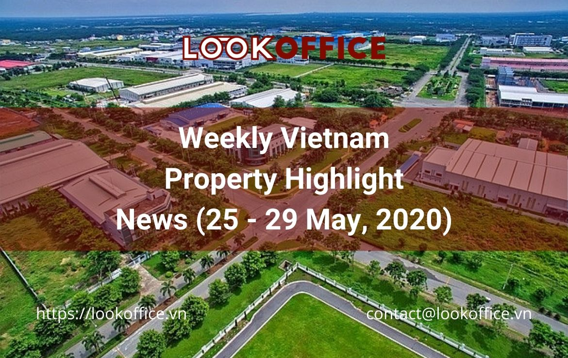 Weekly Vietnam Property News (25 – 29 May, 2020)