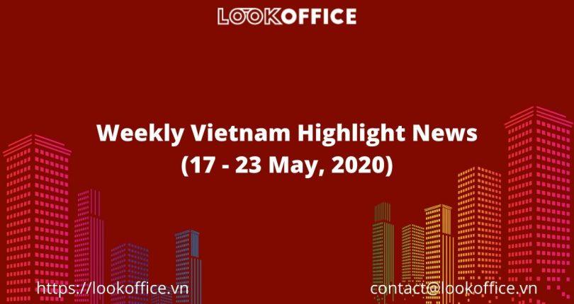 Weekly Vietnam Economy News (17 – 24 May, 2020)
