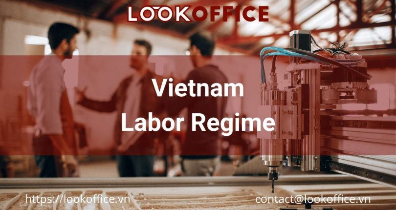 How to invest in Vietnam – Labor Regime