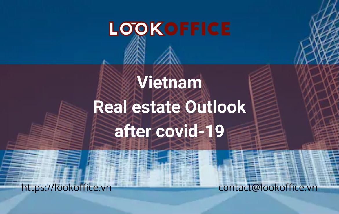 Vietnam Real estate Outlook after covid-19