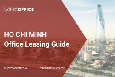 Ho Chi Minh city - HCMC office leasing guide - lookoffice.vn