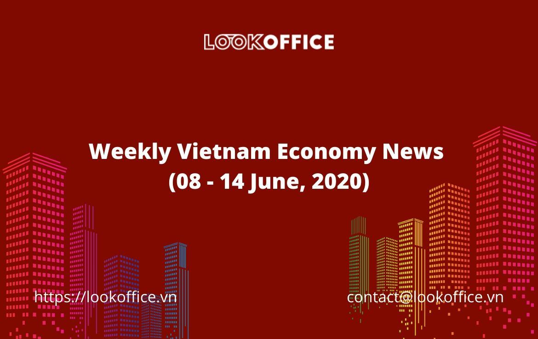 Weekly Vietnam Economy News (8 – 14 June, 2020)