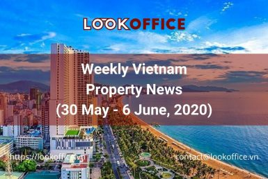 weekly-vietnam-property-news-w1-june-lookoffice.vn