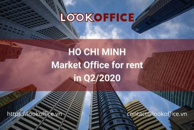 ho-chi-minh-market-office-for-rent-QII-2020-lookoffice.vn