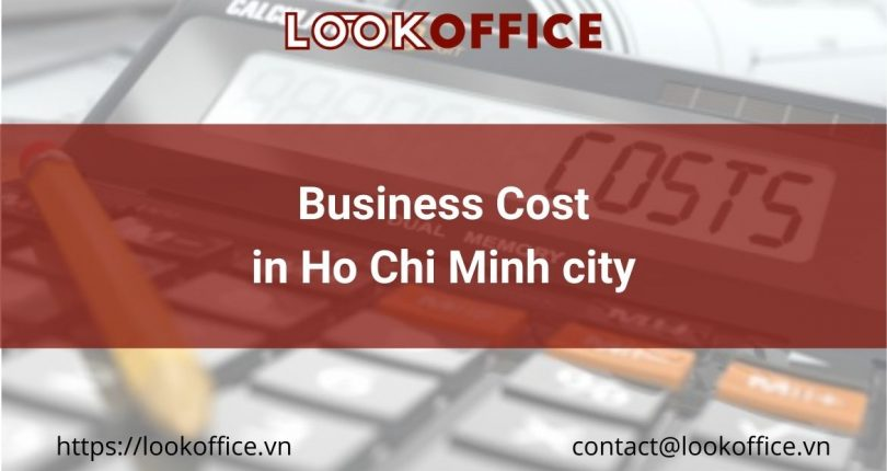 Business Cost in Ho Chi Minh city