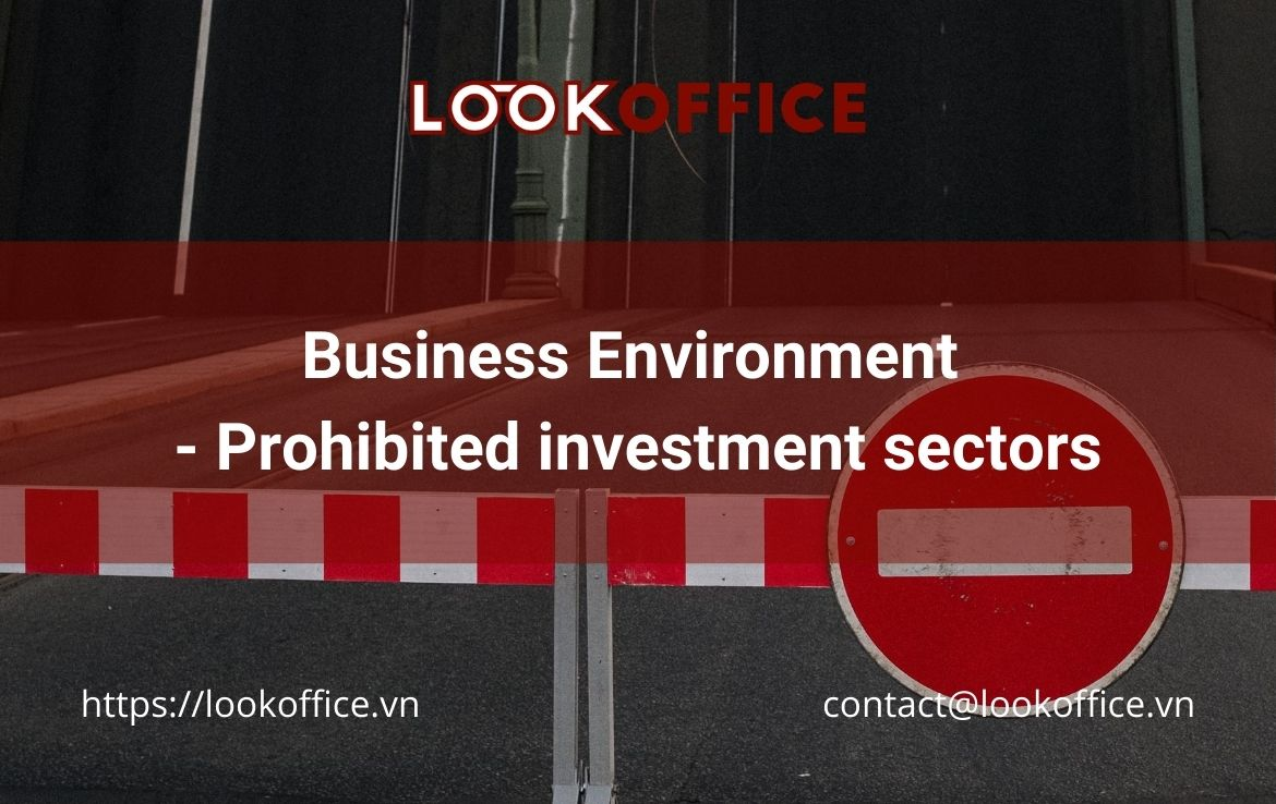 Business Environment – Prohibited investment sectors in Vietnam