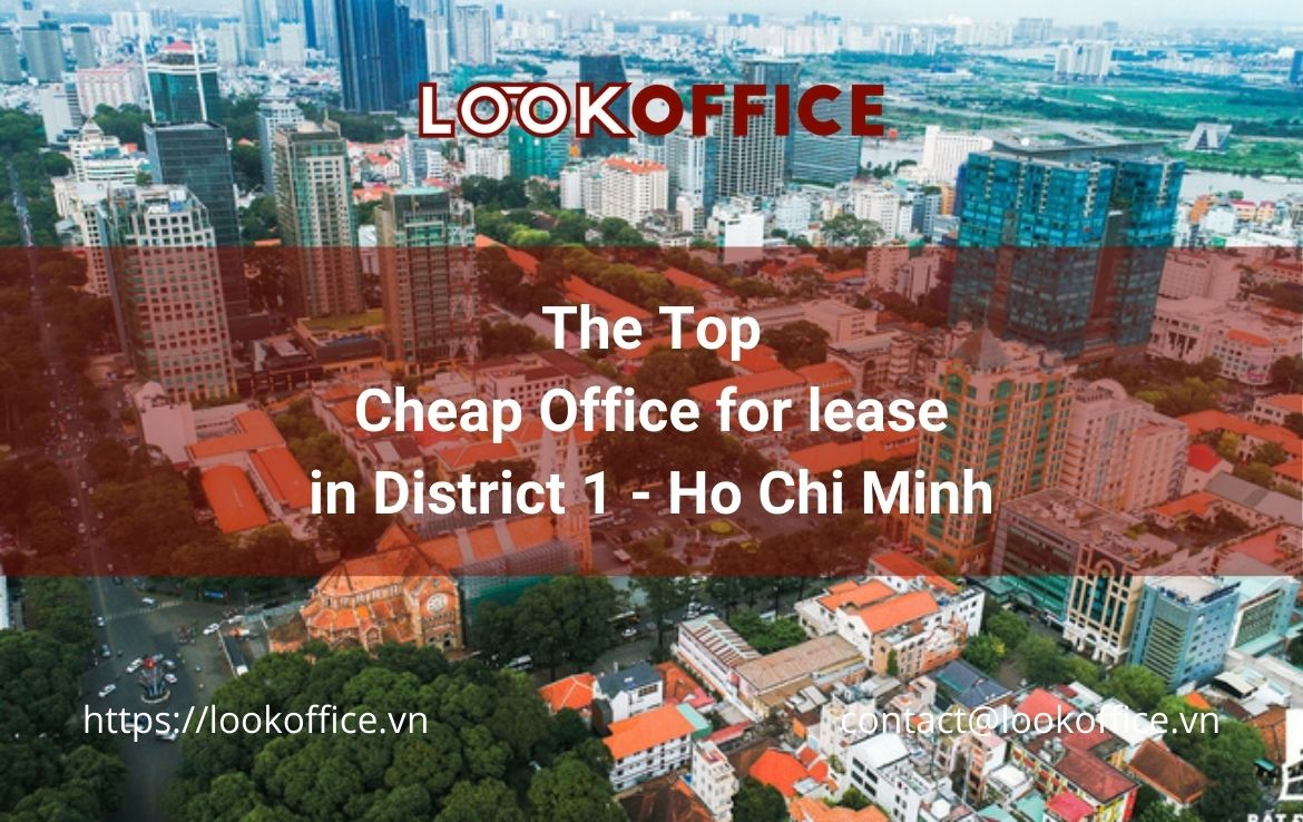 Top Cheap Office for lease in District 1, Ho Chi Minh