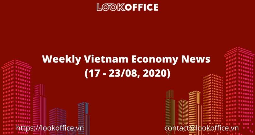 Weekly Vietnam Economy News (17 – 23/08, 2020)