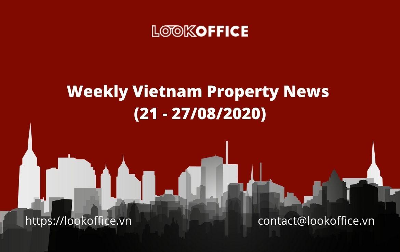 Weekly Vietnam Property News (21 – 27/08/2020)