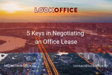 5 Keys in Negotiating an Office Lease - lookoffice.vn
