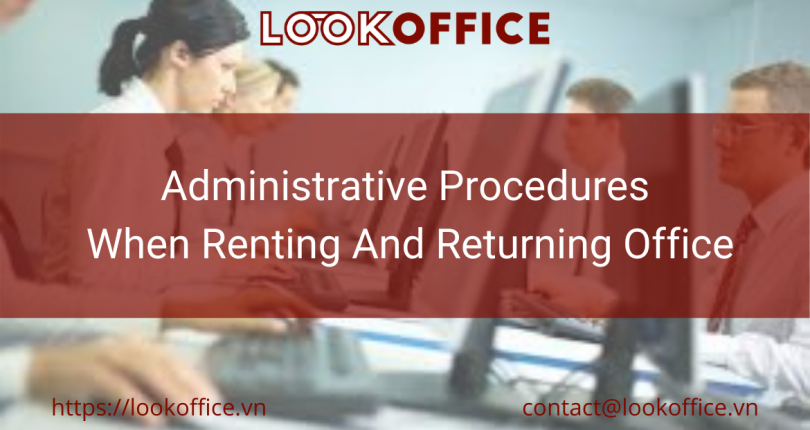 Administrative Procedures When Renting And Returning An Office