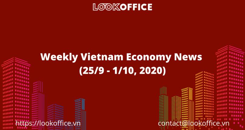 Weekly Vietnam Economy News (25/9 – 1/10, 2020)