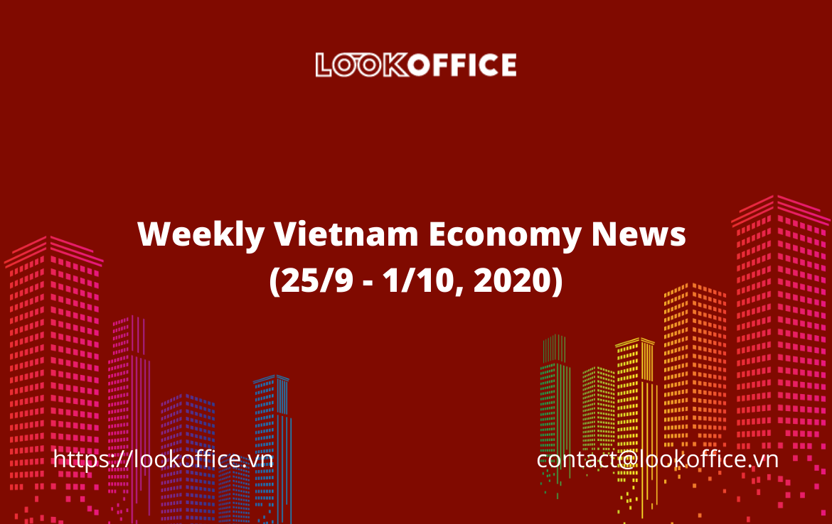 Weekly Vietnam Economy News (25/9 – 1/10, 2020)