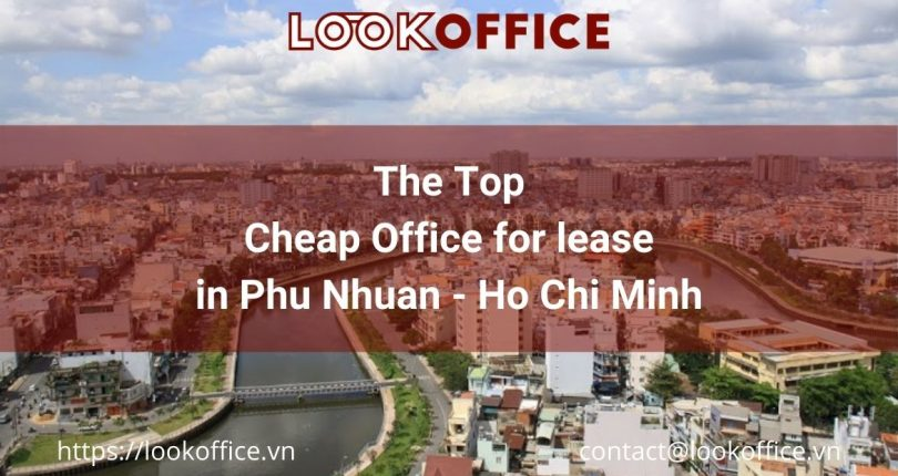 Top Cheap Office for lease in Phu Nhuan, Ho Chi Minh