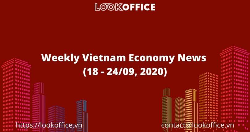 ہفتہ وار ویتنام کی اکانومی نیوز (18 - 24/9 ، 2020)