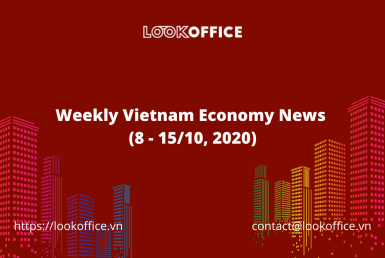 weekly-vietnam-economy-news-8-1510-2020 - lookoffice.vn