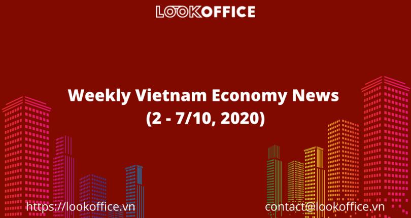 Weekly Vietnam Economy News (2 – 7/10, 2020)
