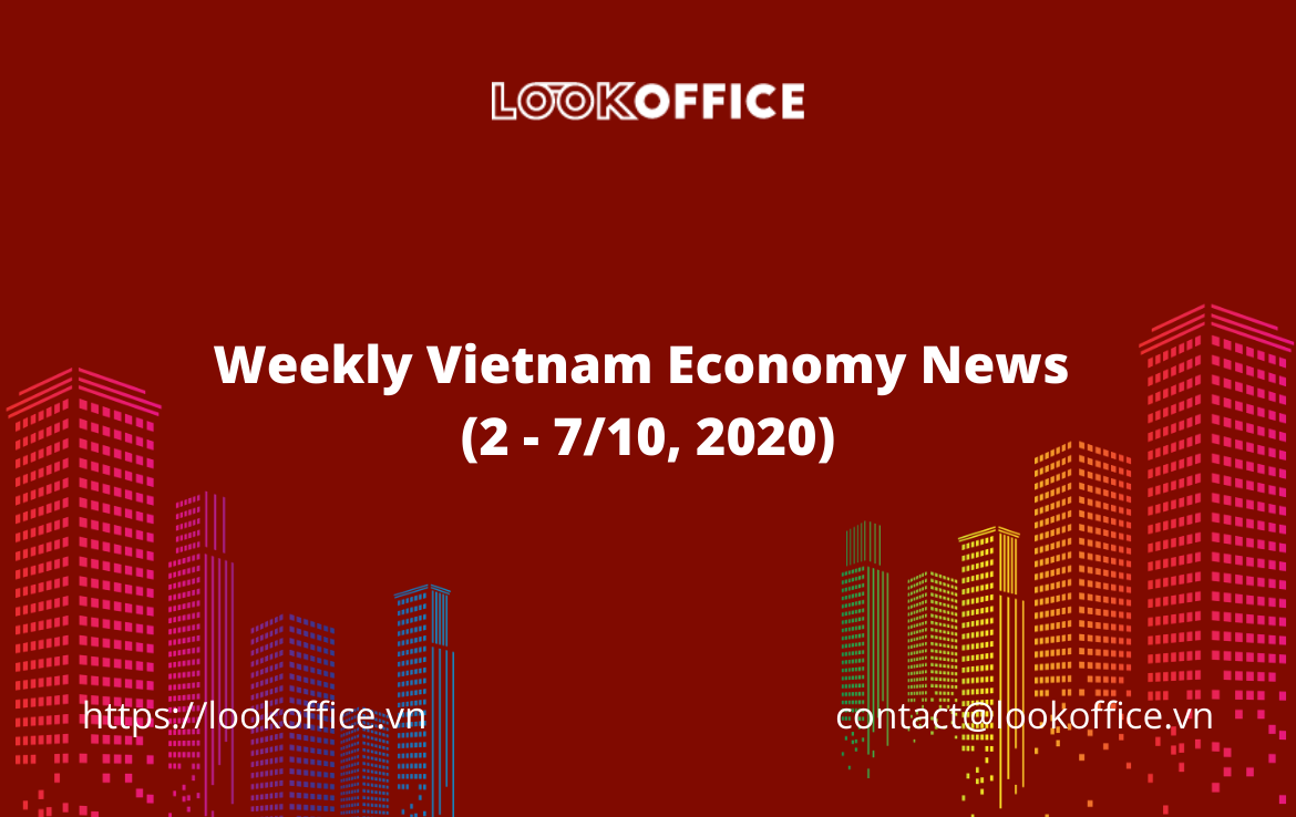 Weekly Vietnam Economy News (2 – 7/10, 2020)
