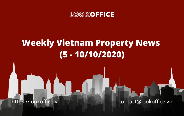 Weekly Vietnam Property News (5 – 10/10/2020)