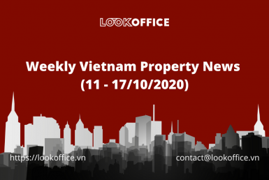 weekly-vietnam-property-news-11-17102020 - lookoffice.vn