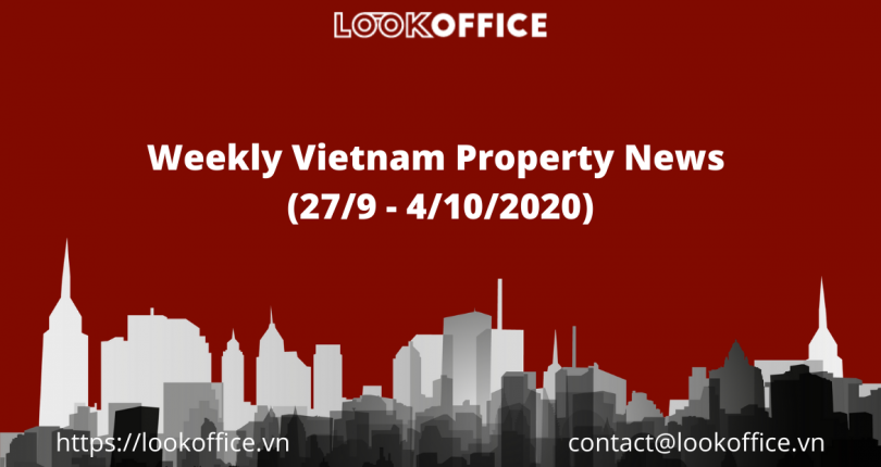 Weekly Vietnam Property News (27/9 – 4/10/2020)