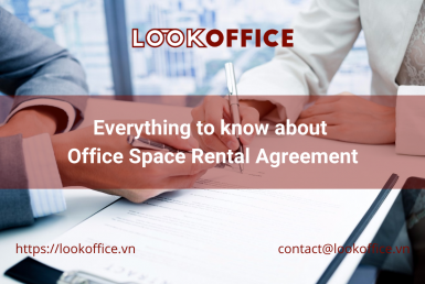 Everything to know about Office Space Rental Agreement - lookoffice.vn