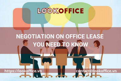 Negotiation on office lease you need to know - lookoffice.vn