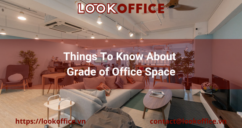 Things To Know About Grade of Office Space