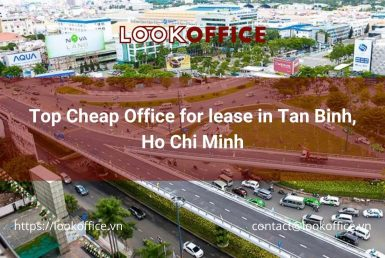 Top Cheap Office for lease in Tan Binh, Ho Chi Minh - lookoffice.vn