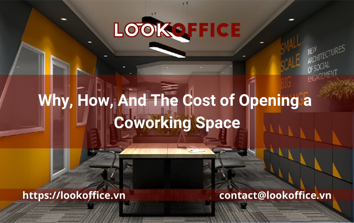 Why, How, And The Cost of Opening a Coworking Space