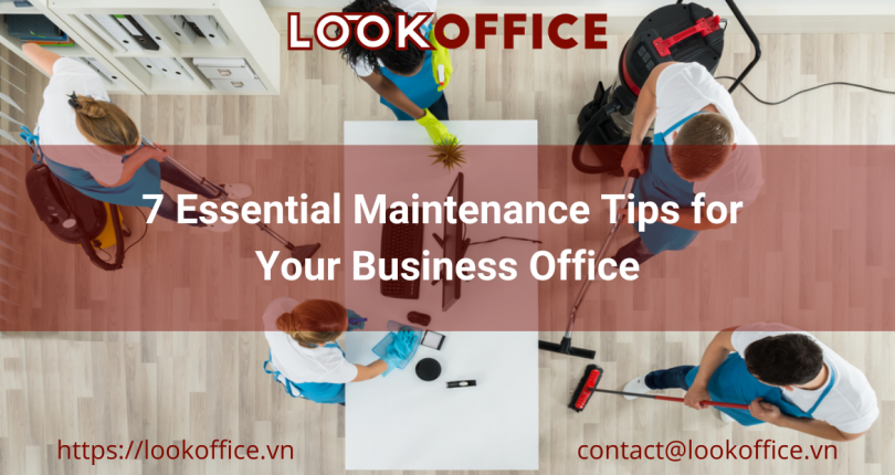 7 Essential Maintenance Tips for Your Business Office