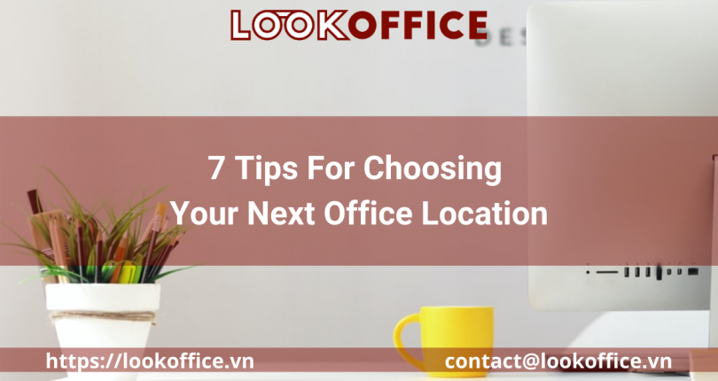 7 Tips for Choosing Your Next Office Location