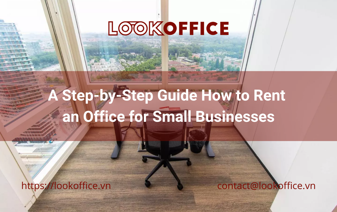 A Step-by-Step Guide How to Rent an Office for Small Businesses