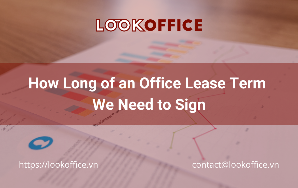How Long of an Office Lease Term We Need to Sign