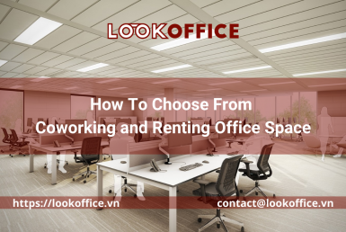How To Choose From Coworking and Renting Office Space