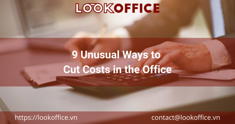 9 Unusual Ways to Cut Costs in the Office
