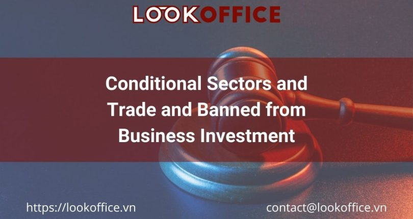 Conditional Sectors and Trade and Banned from Business Investment
