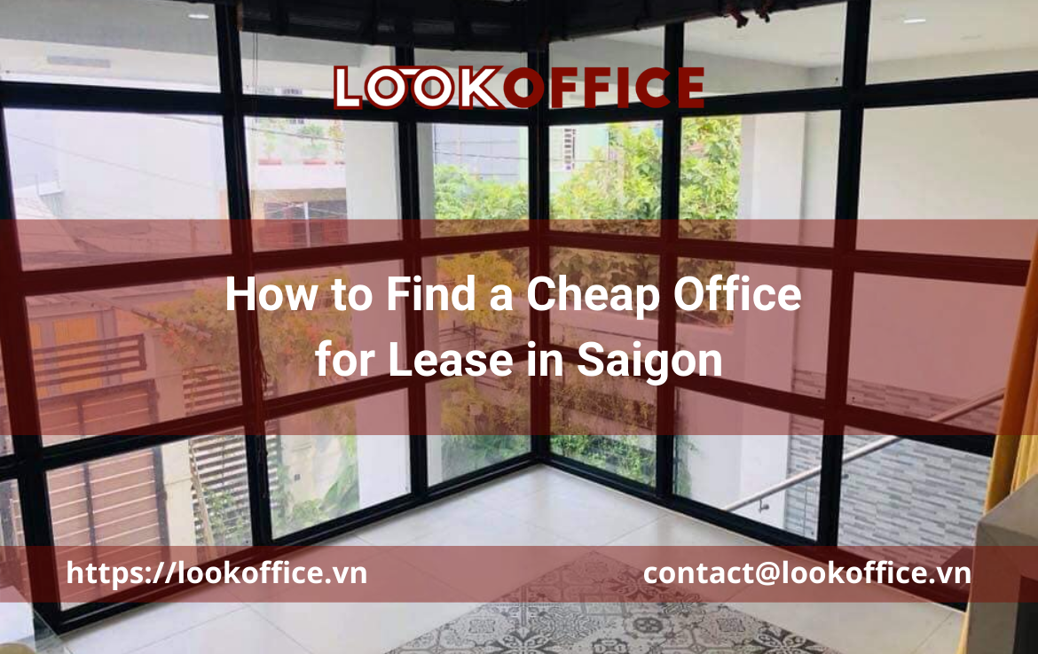 How to Find a Cheap Office for Lease in Saigon