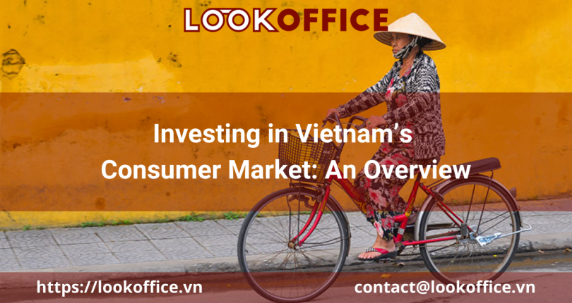 Investing in Vietnam's Consumer Market: An Overview