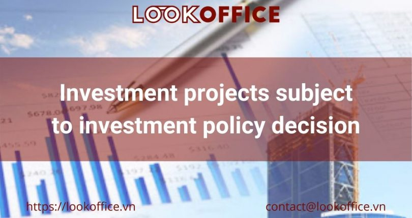 Investment project subject to investment policy decision