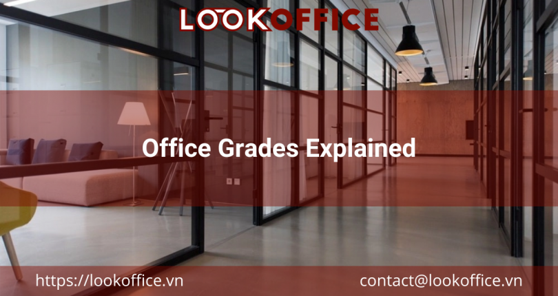 Office Grades Explained