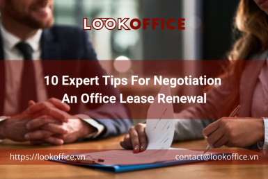 10 Expert Tips For Negotiation An Office Lease Renewal - lookoffice.vn