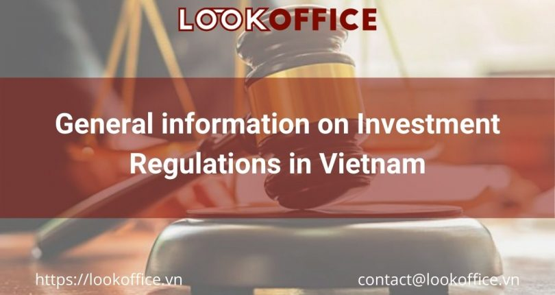 General information on Investment Regulations in Vietnam