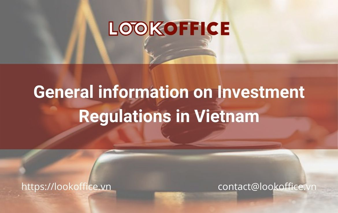 General information on Investment Regulations in Vietnam