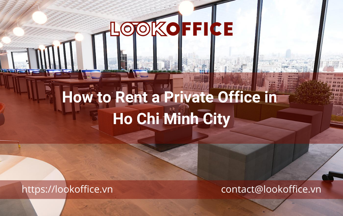 How to Rent a Private Office in Ho Chi Minh City